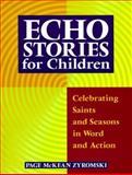 Echo Stories for Children, Page McKean Zyromski, 0896229300