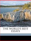The World's Best Essays, David J. Brewer and David J.Brewer, 1149599308