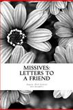 Missives: Letters to a Friend, Angela Carlson, 1475139306