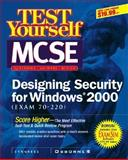 Test Yourself MCSE Designing Security for Windows 2000 (Exam 70-220), Syngress Media, Inc. Staff, 0072129301