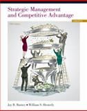 Strategic Management and Competitive Advantage : Concepts, Barney, Jay B. and Hesterly, William, 0133129306