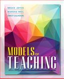 Models of Teaching, Joyce, Bruce R. and Weil, Marsha, 0133749304