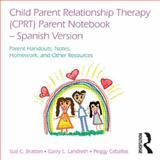 Entrenamiento de Relación Entre Padres e Hijos, Sue Bratton and Garry L. Landreth, 0415829305