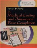 Power Building in Medical Coding and Insurance Form Completion 9780721669304