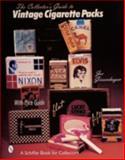 The Collector's Guide to Vintage Cigarette Packs, Joe Giesenhagen, 0764309307