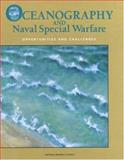 Oceanography and Naval Special Warfare : Opportunities and Challenges, National Research Council, Committee on Oceanography, Committee on Oceanography, 0309059305