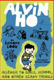 Alvin Ho, Lenore Look, 0375849300