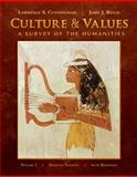 Culture and Values Vol. 1 : A Survey of the Humanities with Readings, Cunningham, Lawrence S. and Reich, John J., 0495569305
