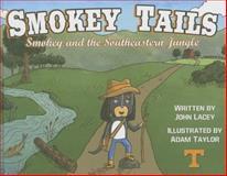 Smokey Tails, John W. Lacey, 0615729304