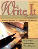 Write It Review : A Process Approach to College Essays with Readings, Strahan, Linda and Moore, Kathleen Muller, 0757539300