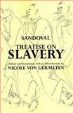 Treatise on Slavery : Selections from de Instauranda Aethiopum Salute, de Sandoval, Alonso, 087220930X