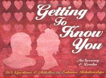 Getting to Know You, Jeanne McSweeney and Charles Leocha, 0915009307
