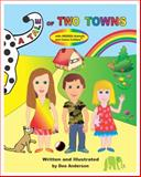 A Tale of Two Towns with Hidden Animals and Camo-Critters, Dee Anderson, 0985619309