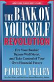 The Bank on Yourself Revolution, Pamela Yellen, 1939529301