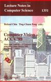 Computer Vision - ACCV'98 : 3rd Asian Conference on Computer Vision, Hong Kong, China, January 8-10, 1998, Proceedings, , 3540639306