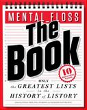 Mental_Floss - The Book, Will Pearson and Mangesh Hattikudur, 0062069306