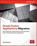 Oracle Fusion Applications Migration, Ostrowski, Chris, 0071809309