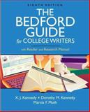 The Bedford Guide for College Writers : With Reader and Research Manual, Kennedy, Dorothy M. and Muth, Marcia F., 0312469306