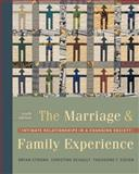 The Marriage and Family Experience : Intimate Relationships in a Changing Society, Strong, Bryan and DeVault, Christine, 0534609309