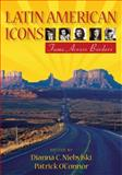 Latin American Icons : Fame Across Borders, , 082651930X