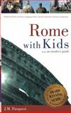 Rome with Kids, J. M. Pasquesi, 0977309304