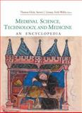 Medieval Science, Technology, and Medicine, Thomas F. Glick and Steven John Livesey, 0415969301