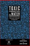 Toxic Cyanobacteria : A Guide to Public Health Consequences and Their Management in Water Resources and Supplies, , 0419239308