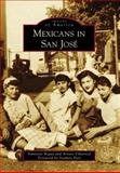 Mexicans in San Jose 1st Edition