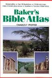 Baker's Bible Atlas, Pfeiffer, Charles F., 0801069300