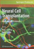 Neural Cell Transplantation : Methods and Protocols, , 160327930X