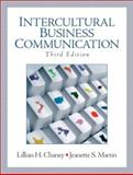 Intercultural Business Communication, Chaney, Lillian H. and Martin, Jeanette S., 0131419307