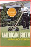 American Green, Ted Steinberg, 0393329305