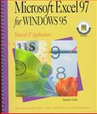 Microsoft Excel 97 for Windows 95 : Tutorial and Applications, Cable, Sandra, 0538719303