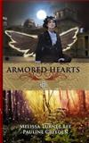 Armored Hearts, Pauline Creeden and Melissa Turner Lee, 0615799302
