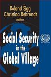 Social Security in the Global Village, , 0765809303
