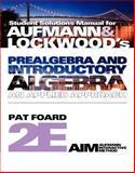 Prealgebra and Introductory Algebra : An Applied Approach, Aufmann, Richard N. and Lockwood, Joanne, 0840049307