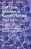 Cell Cycle Inhibitors in Cancer Therapy : Current Strategies, , 0896039307