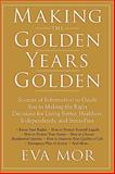 Making the Golden Years Golden, Eva Mor, 1438939302