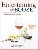 Entertaining with Booze, Ryan Jennings and David Steele, 1552859304