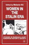 Women in the Stalin Era, , 0333779304