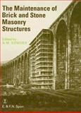 The Maintenance of Brick and Stone Masonry Structures, , 0419149309