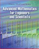 Advanced Mathematics for Engineers and Scientists, DuChateau, Paul, 0486479307