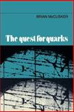 The Quest for Quarks, McCusker, Brian, 0521019303