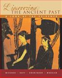 Discovering the Ancient Past : A Look at the Evidence, Wheeler, William Bruce and Doeringer, Franklin, 0618379304