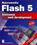 Macromedia Flash 5 Fast and Easy Web Development, Howie Green Design and Lee, Lisa, 0761529306