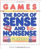 Games Magazine the Book of Sense and Nonsense Puzzles, Ronnie Shushan, 089480930X