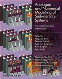 Analogue and Numerical Modelling of Sedimentary Systems : From Understanding to Prediction, , 1405189304