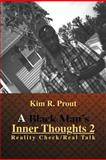 A Black Man's Inner Thoughts, Kim R. Prout, 1477159304