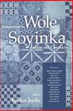 Perspectives on Wole Soyinka : Freedom and Complexity, , 1578069300