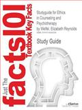 Outlines and Highlights for Ethics in Counseling and Psychotherapy by Elizabeth Reynolds Welfel, Cram101 Textbook Reviews Staff, 161490930X